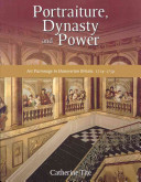 Portraiture, Dynasty and Power