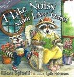 I Like Noisy Mom Likes Quiet
