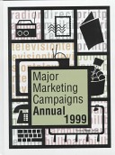 Major Marketing Campaigns Annual, 1999
