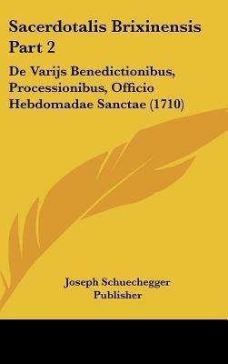 Sacerdotalis Brixinensis Part 2