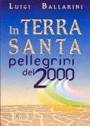 In Terra Santa pellegrini del 2000