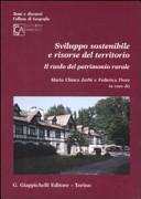 Sviluppo sostenibile e risorse del territorio. Il ruolo del patrimonio rurale