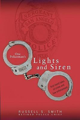 One Policeman's Lights and Siren