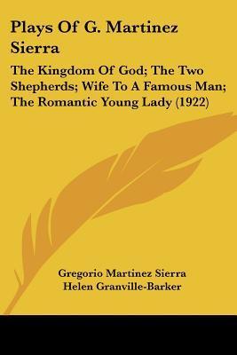 Plays of G. Martinez Sierra