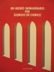 Un museo immaginario per Giorgio De Chirico
