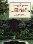 Canadian Gardener Guide to Foliage & Garden Design
