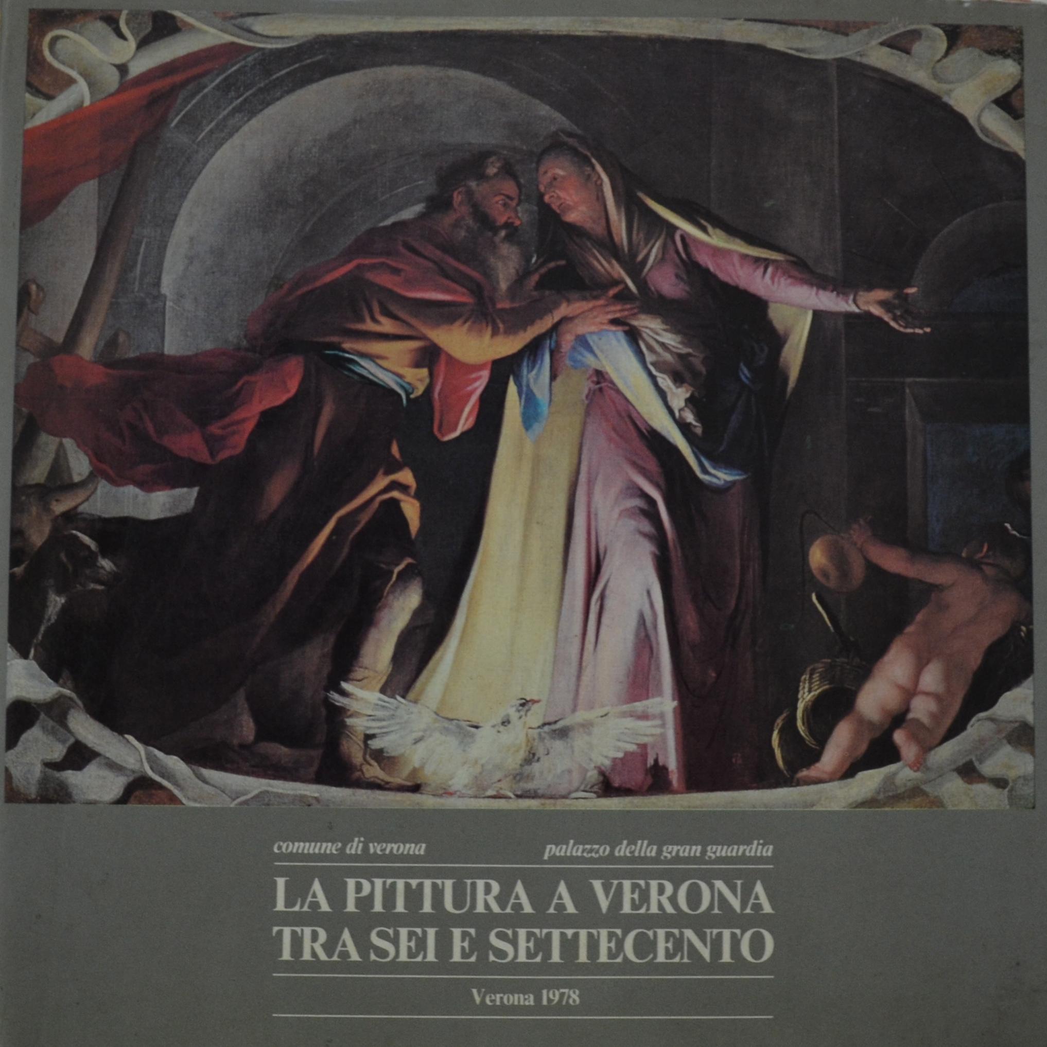 La pittura a Verona tra Sei e Settecento