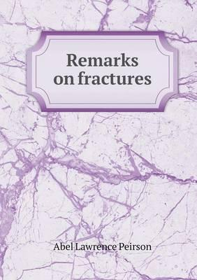 Remarks on Fractures