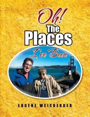 Oh! The Places I've ...