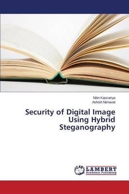Security of Digital Image Using Hybrid Steganography