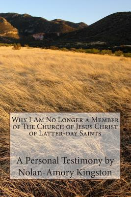 Why I Am No Longer a Member of the Church of Jesus Christ of Latter-day Saints