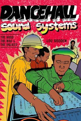 Dance Hall Sound System.the Good, the Bad and the Ugliest