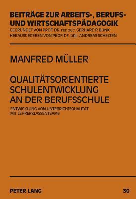 Qualitatsorientierte Schulentwicklung an Der Berufsschule