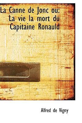 La Canne De Jonc Ou La Vie La Mort Du Capitaine Ronauld