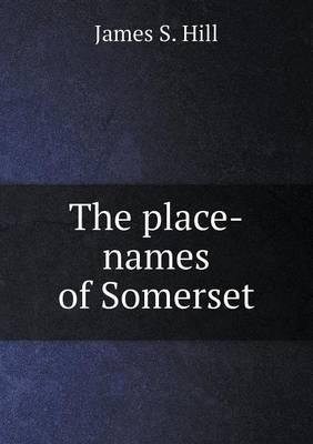 The Place-Names of Somerset