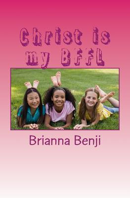Christ Is My Bffl
