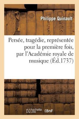 Persee, Tragedie, Re...