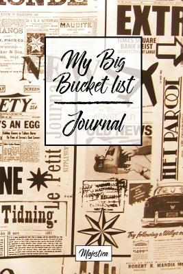 My Big Bucket List Journal