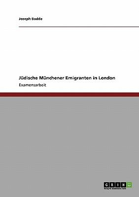 Jüdische Münchener Emigranten in London