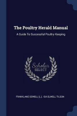 The Poultry Herald Manual