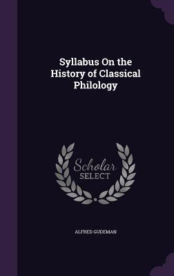 Syllabus on the History of Classical Philology