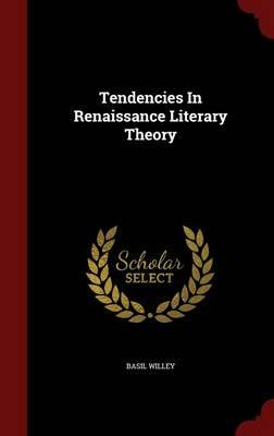 Tendencies in Renaissance Literary Theory