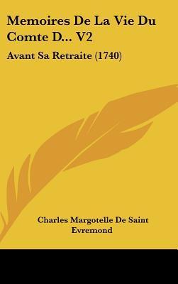 Memoires de La Vie Du Comte D. V2