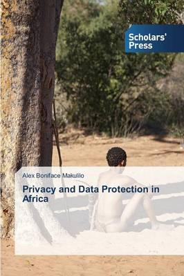 Privacy and Data Protection in Africa