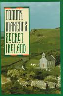 Tommy Makem's Secret Ireland