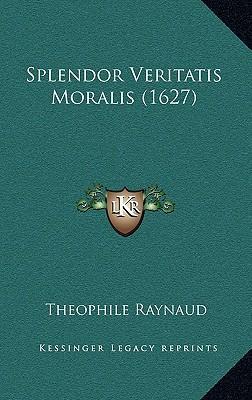 Splendor Veritatis Moralis (1627)