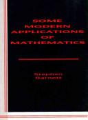 Some modern applications of mathematics