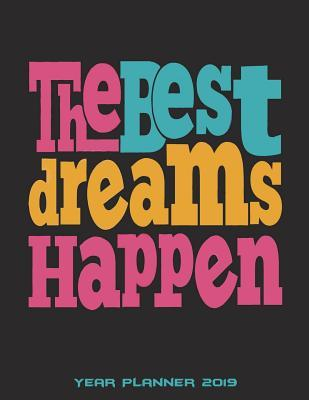 The Best Dreams Happ...