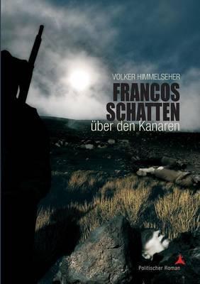 Francos Schatten über den Kanaren