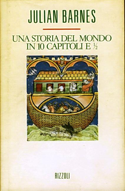 Una storia del mondo in 10 capitoli e mezzo