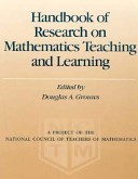 Handbook of Research in Mathematics Teaching and Learning