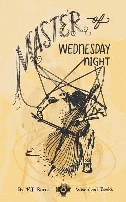 Master of Wednesday ...