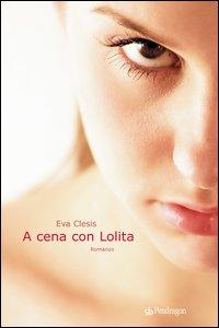 A cena con Lolita