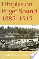 Utopias on Puget Sound