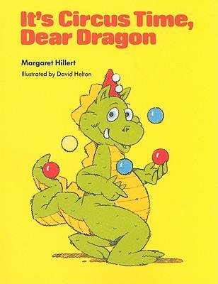 It's Circus Time, Dear Dragon