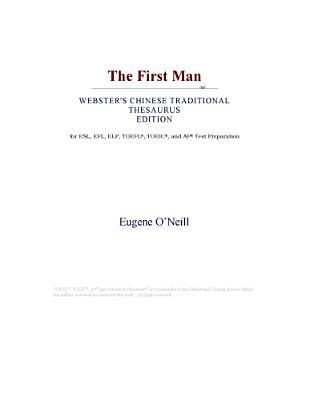 The First Man (Webster's Chinese Traditional Thesaurus Edition)