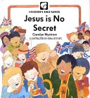 Jesus Is No Secret