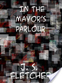 In the Mayor's Parlo...