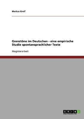 Grenztöne im Deutschen - eine empirische Studie spontansprachlicher Texte