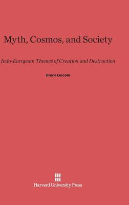 Myth, Cosmos, and Society