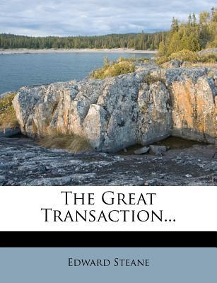 The Great Transaction...