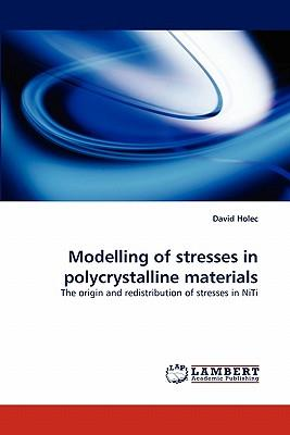 Modelling of stresses in polycrystalline materials
