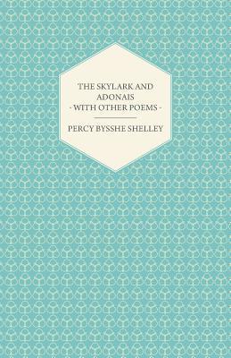 The Skylark and Adonais