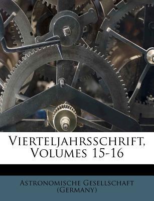 Vierteljahrsschrift, Volumes 15-16