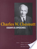 Charles W. Chesnutt: Essays and Speeches