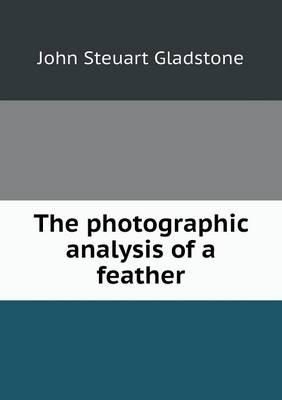 The Photographic Analysis of a Feather